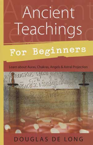 Ancient Teachings for Beginners by Douglas DeLong