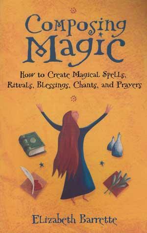 Composing Magic by Elizabeth Barrette
