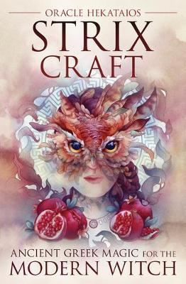 Strix Craft : Ancient Greek Magic for the Modern Witch