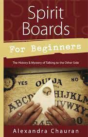 Spirit Board for Beginners by Alexandra Chauran