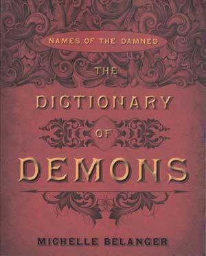 Dictionary of Demons by Michelle Belanger