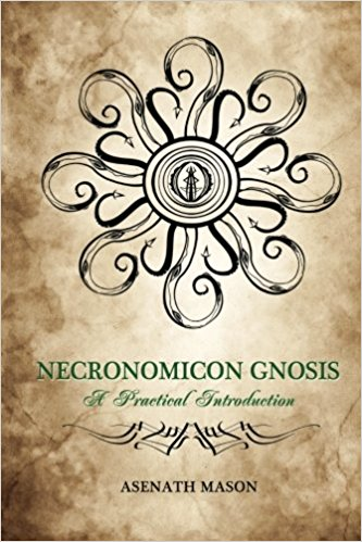 Necronomicon Gnosis: A Practical Introduction 2nd Edition