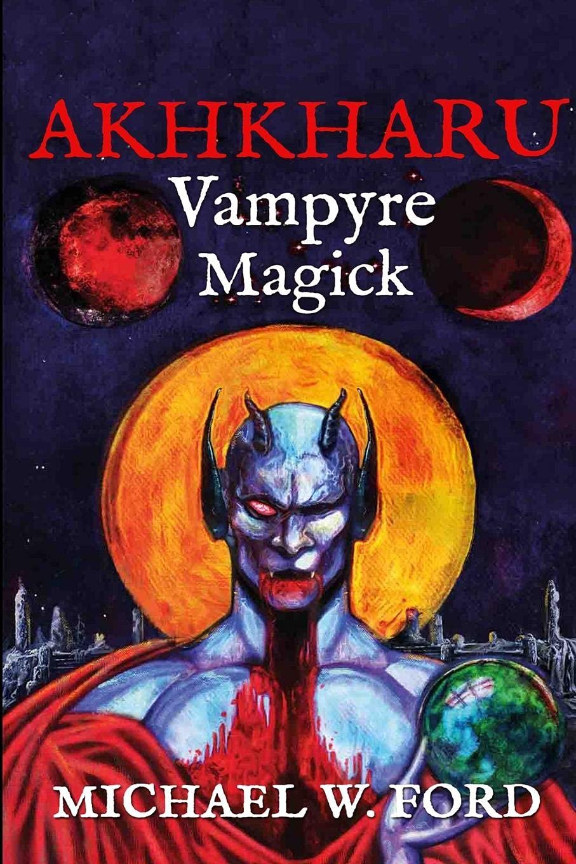Akhkharu - Vampyre Magick