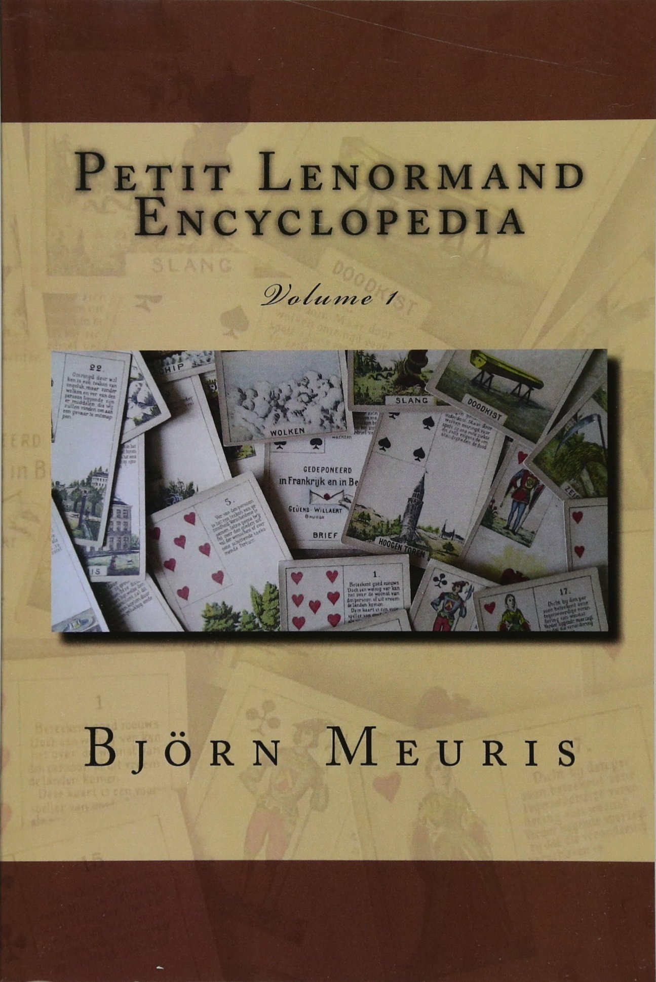 Petit Lenormand encyclopedia: Volume 1