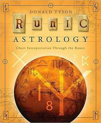 Runic Astrology : Chart Interpretation Through the Runes