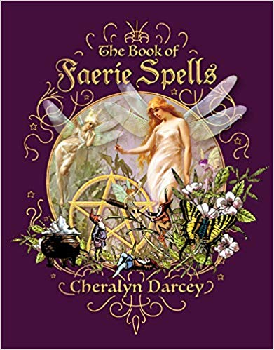 The Book of Faerie Spells (Spellbook Series)