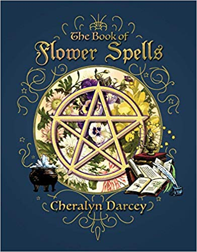 Book of Flower Spells (Spellbook Series)