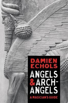 Angels and Archangels : The Western Path to Enlightenment