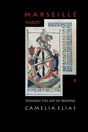 Marseille Tarot : Towards the Art of Reading
