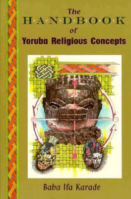Handbook of Yoruba Religious Concepts