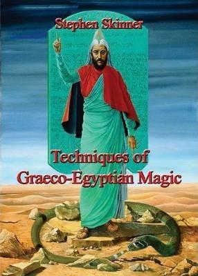 Techniques of Graeco-Egyptian Magic