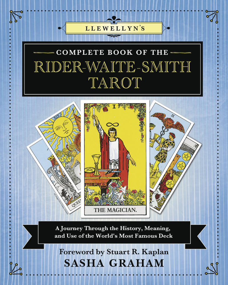 Llewellyn's Complete Book of the Rider-Waite-Smith Tarot