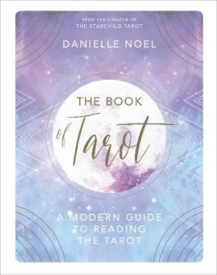 The Book of Tarot : A Modern Guide to Reading the Tarot (Hardcover)