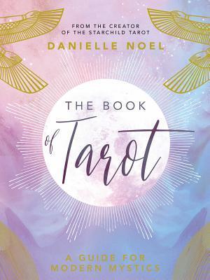 The Book of Tarot : A Guide for Modern Mystics