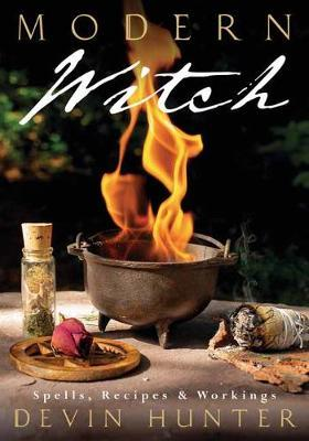 Modern Witch, Spells, Recipes & Workings