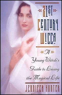 21st Century Wicca by Hunter, Jennifer