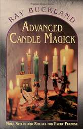 Advanced Candle Magick by Buckland, Ray