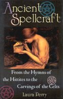 Ancient Spellcraft by Perry, Laura