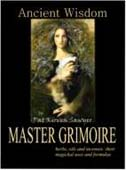 Ancient Wisdom, master Grimoire by Sawyer, Pat