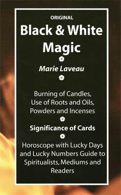 Black & White Magic by Marie Laveau