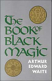 Book Of Black Magic by Waite, A.E.