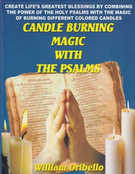 Candle Burning Magic with the Psalms by Oribello, William