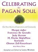 Celebrating the Pagan Soul by Wildman, Laura