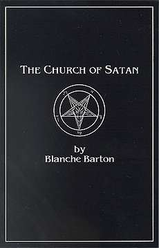 Church of Satan by Barton, Blanche