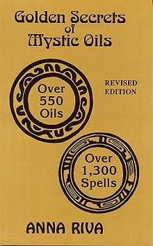 Golden Secrets of Mystic Oils by Riva, Anna