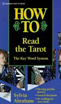 How to Read the Tarot by Abraham, Sylvia