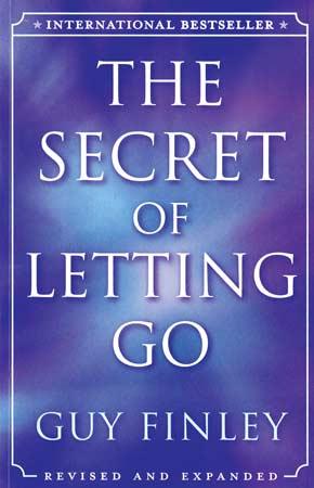 Secret of Letting Go by Finley, GuyDouglas