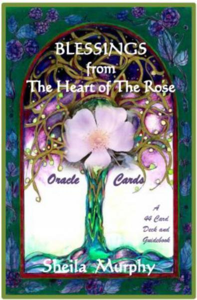 Blessings From The Heart Of The Rose Oracle Cards