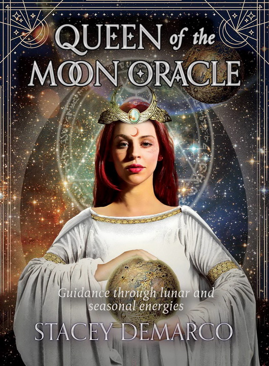 Queen of the Moon Oracle : Guidance Through Lunar and Seasonal Energies