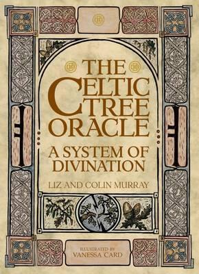 The Celtic Tree Oracle : A System of Divination