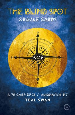 The Blind Spot Oracle Cards : A 78 Card Deck & Guidebook