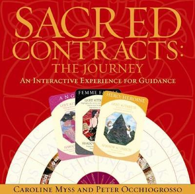 Sacred Contracts: The Journey : An Interactive Experience For Guidance