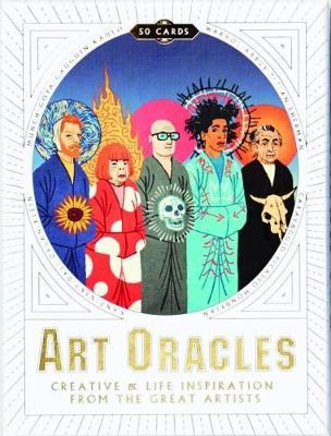 Art Oracles : Creative & Life Inspiration from the Great Artists