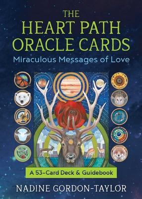 The Heart Path Oracle Cards : Miraculous Messages of Love