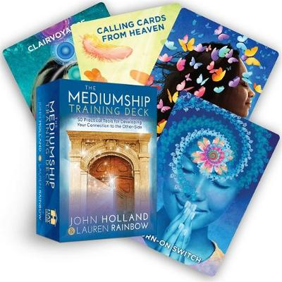 The Mediumship Training Deck : 50 Practical Tools for Developing Your Connection to the Other-Side