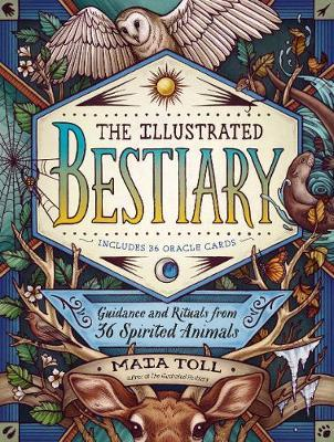 Illustrated Bestiary: Guidance and Rituals from 36 Inspiring Animals