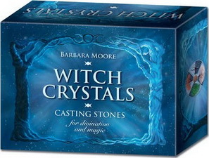Witch Crystals : Casting Stones for Divination and Magic