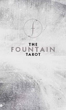 The Fountain Tarot : Illustrated Deck and Guidebook
