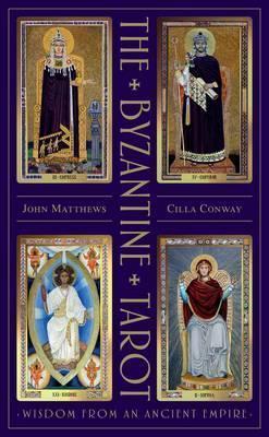 The Byzantine Tarot : Wisdom from an Ancient Empire