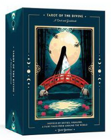 Tarot of the Divine : A Deck and Guidebook Inspired by Deities, Folklore, and Fairy Tales from Around the World