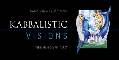 Kabbalistic Visions: The Marini-Scapini Tarot