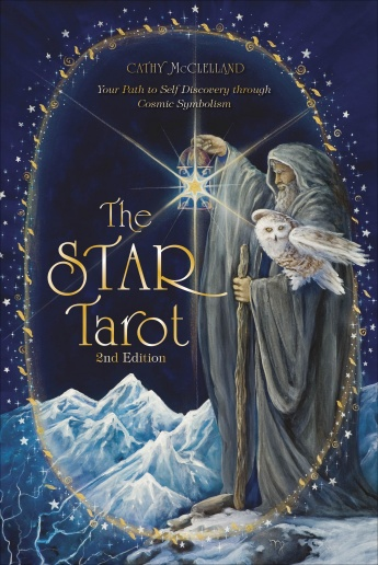 The Star Tarot: Your Path to Self-Discovery through Cosmic Symbolism 2nd Edition